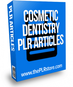 cosmetic dentistry plr articles