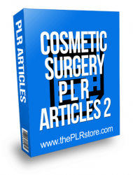 Cosmetic Surgery PLR Articles 2