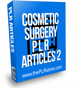 Cosmetic Surgery PLR Articles 2