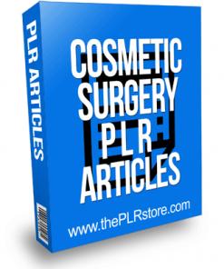 Cosmetic Surgery PLR Articles