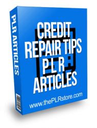 Credit Repair Tips PLR Articles