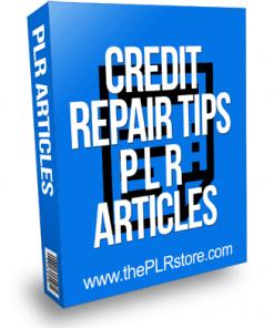 Credit Repair Tips PLR Articles