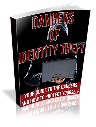 Dangers of Identity Theft PLR Ebook
