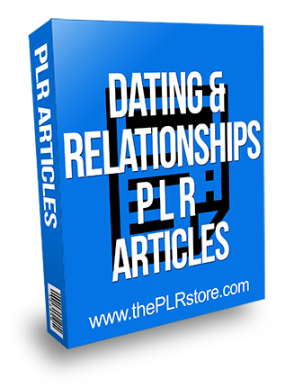 Dating and Relationships PLR Articles