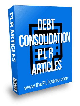 Debt Consolidation PLR Articles
