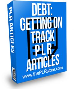 Debt Getting on Track PLR Articles