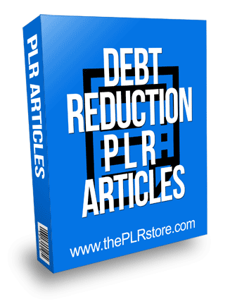 Debt Reduction PLR Articles