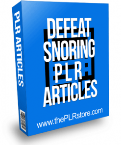 Defeat Snoring PLR Articles