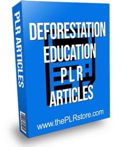 Deforestation Education PLR Articles
