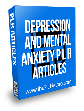 depression and mental anxiety plr articles