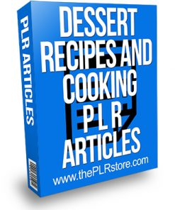 Dessert Recipes and Cooking PLR Articles