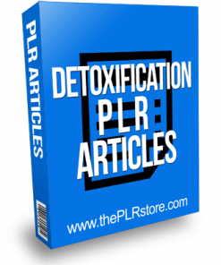 Detoxification PLR Articles
