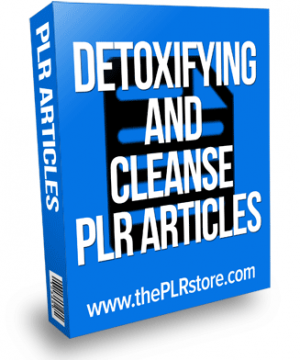 detoxifying and cleanse plr articles