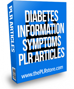 diabetes information and symptoms plr articles