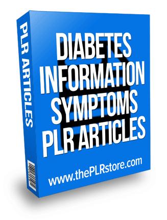 diabetes information and symptoms plr articles