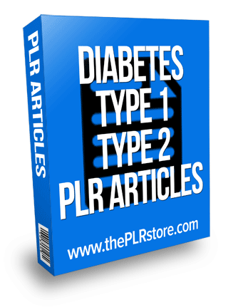 diabetes type 1 and 2 plr articles