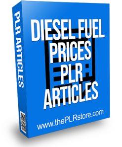 Diesel Fuel Prices PLR Articles