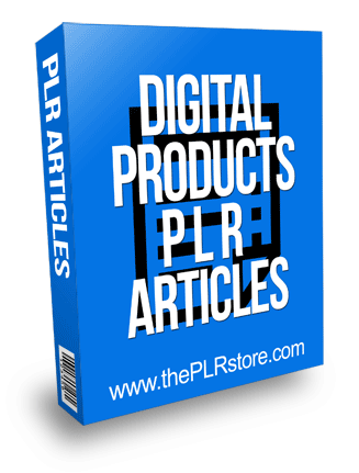 Digital Products PLR Articles
