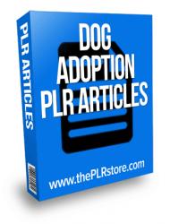 dog adoption plr articles
