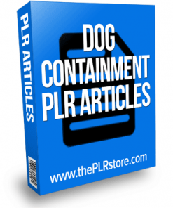 dog containment plr articles