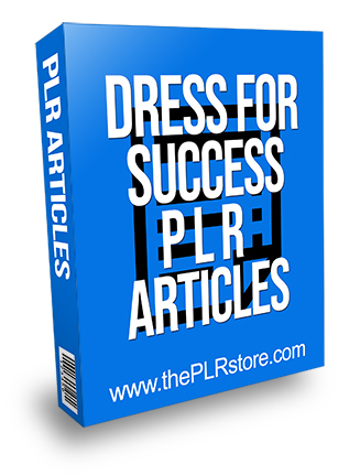 Dress for Success PLR Articles