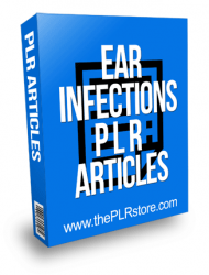 Ear Infections PLR Articles
