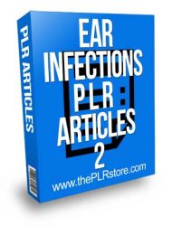 Ear Infections PLR Articles 2