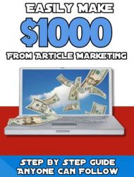 Easily Make $1000 with Article Marketing PLR Listbuilding Set