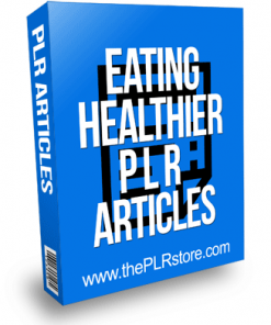 Eating Healthier PLR Articles