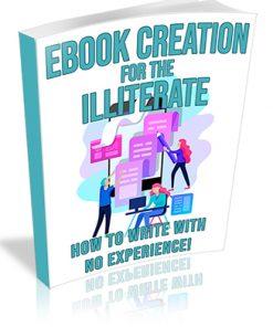 Ebook Creation for the Illiterate PLR Ebook