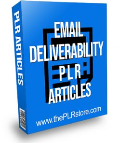 Email Deliverability PLR Articles