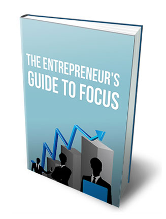 Entrepreneurs Guide To Focus Ebook MRR