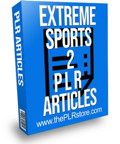Extreme Sports 2 PLR Articles