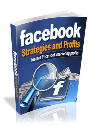 Facebook Strategies and Profits Ebook MRR