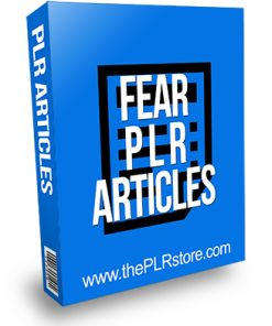 Fear PLR Articles