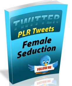 female seduction plr tweets