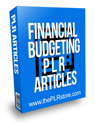 Financial Budgeting PLR Articles
