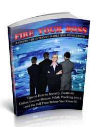 Fire Your Boss PLR Ebook with Private Label Rights