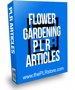 Flower Gardening PLR Articles