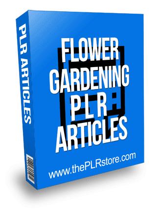 Flower Gardening PLR Articles