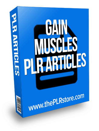 gain muscles plr articles
