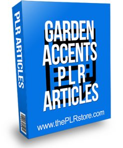 Garden Accents PLR Articles