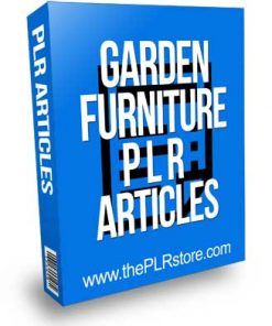 Garden Furniture PLR Articles