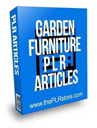 Garden Furniture PLR Articles