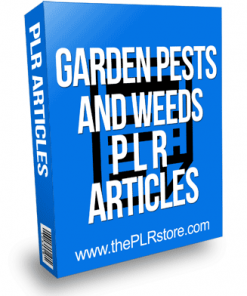 Garden Pests and Weeds PLR Articles