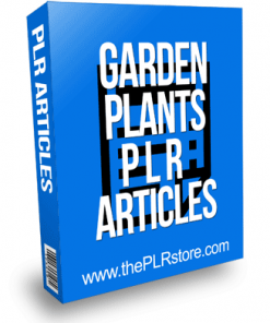 Garden Plants PLR Articles