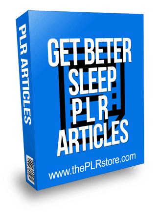 Get Better Sleep PLR Articles
