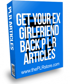 Get Your Ex Girlfriend Back PLR Articles