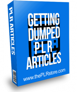 Getting Dumped - Relationships PLR Articles