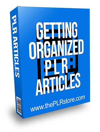 Getting Organized PLR Articles